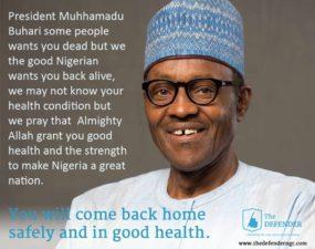 The DEFENDER's goodwill message wishing President Muhammadu Buhari safe return